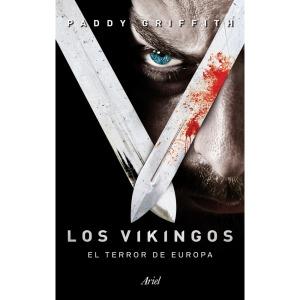 Portada del libro Los Vikingos el terror de Europa de Paddy Griffith.