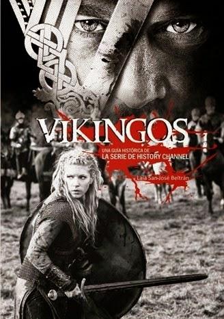 """Portada de """"Vikingos. Una guía histórica de la serie de History Channel"""". Quarentena Ediciones, Laia San José Beltrán."""